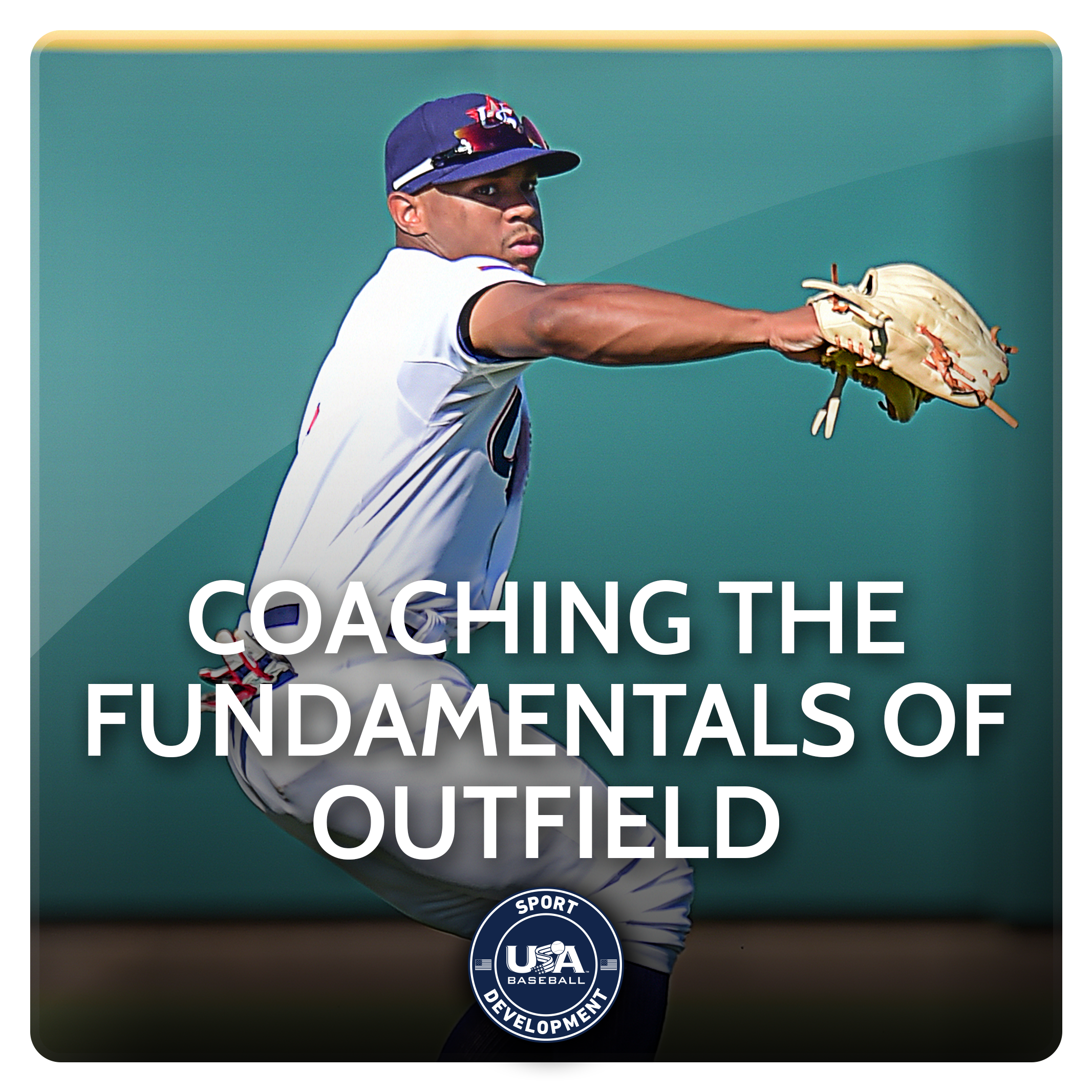 Coaching the Fundamentals of Outfield