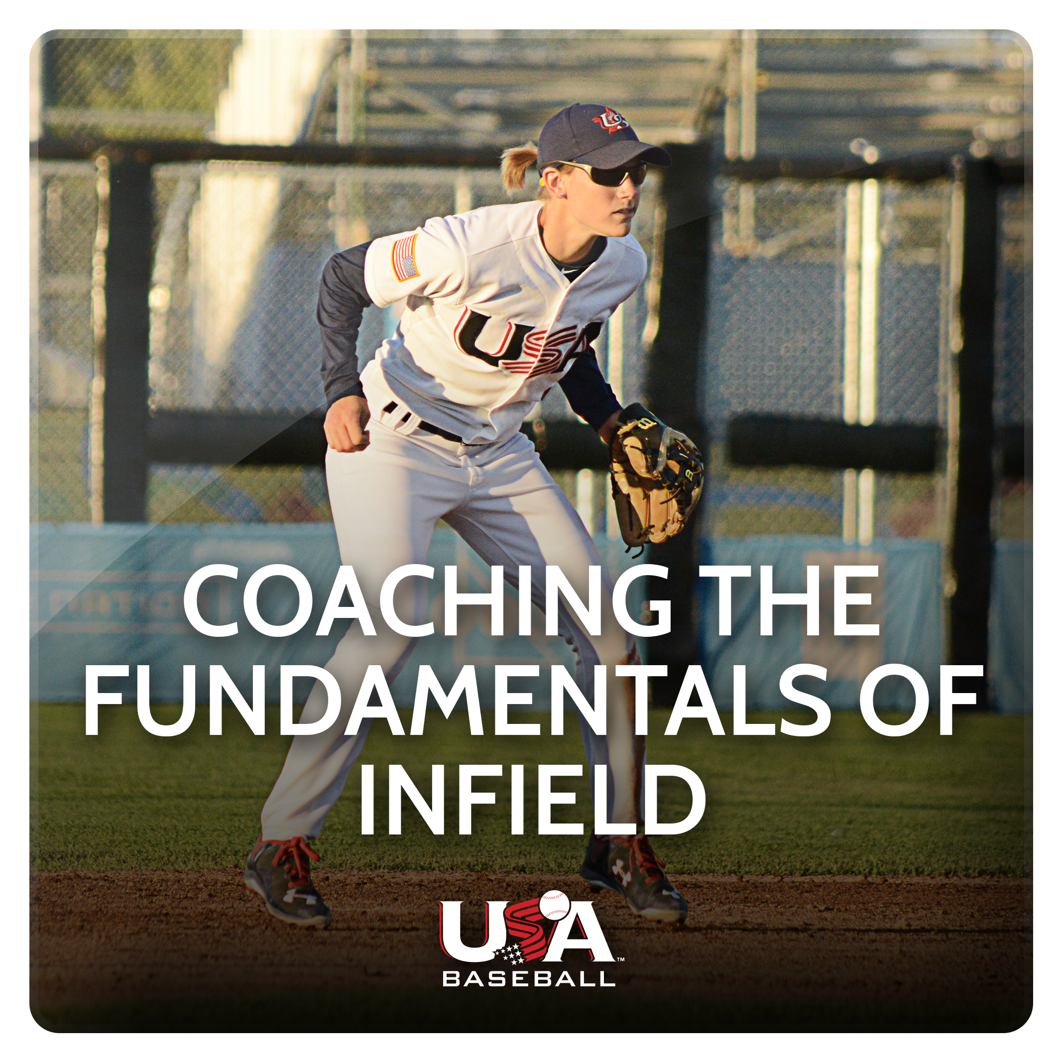 Coaching the Fundamentals of Infield
